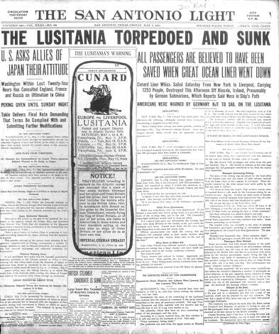 FRIDAY, MAY 7, 1915: Americans are killed when the Lusitania is torpedoed and sunk by a German U-boat during World War I. The ship's sinking fueled calls for American involvement in the war. Photo: San Antonio Light Archives