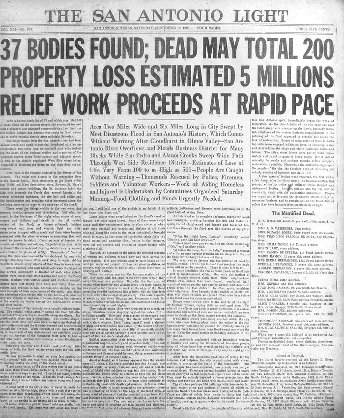 """Sept. 10, 1921: The San Antonio Light fills the entire front page with news of the most disastrous flood in the history of San Antonio. The Light reports the flood, """"which comes without warning after cloudburst in Olmos Valley ... floods business district for many blocks while San Pedro and Alazan creeks sweep wide path through West Side residence district ... thousands rescued by police, firemen, soldiers and volunteer workers."""""""