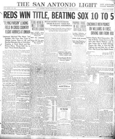 THURSDAY, OCT. 9, 1919: The Cincinnati Reds beat the Chicago White Sox in Game 8 to win the 1919 World Series. Soon after, scandal rocked the nation when it was learned that eight players from the White Sox — dubbed the Black Sox — threw the game (or knew about the fix). The eight would received lifetime bans from professional baseball. Photo: San Antonio Light Archives
