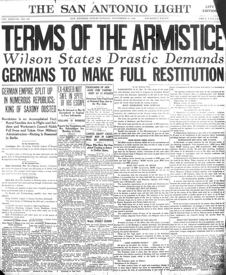 MONDAY, NOV. 11, 1918: A cease fire ends the fighting in World War I. The Treaty of Versailles, officially ending the war, would be signed six months later. Photo: San Antonio Light Archives