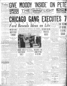 THURSDAY, FEB. 14, 1929: Seven Chicago mobsters are killed by a firing squad in the Saint Valentine's Day Massacre. Al Capone's gang is known to be responsible for the attack, but no one is ever tried or convicted for the crime. Photo: San Antonio Light Archives