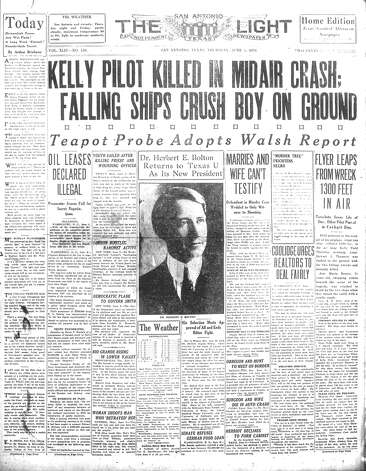 THURSDAY, JUNE 5, 1924: Lt. Stewart L. Thomson, a pilot, is killed when two planes collide at 1,300 feet at Kelly AFB. Jose Maria Ramos, an 11-year-old boy who was chopping cotton, is crushed when the wreckage falls to the ground. The other pilot, Lt. W.W. White, is able to parachute to safety. Photo: San Antonio Light Archives