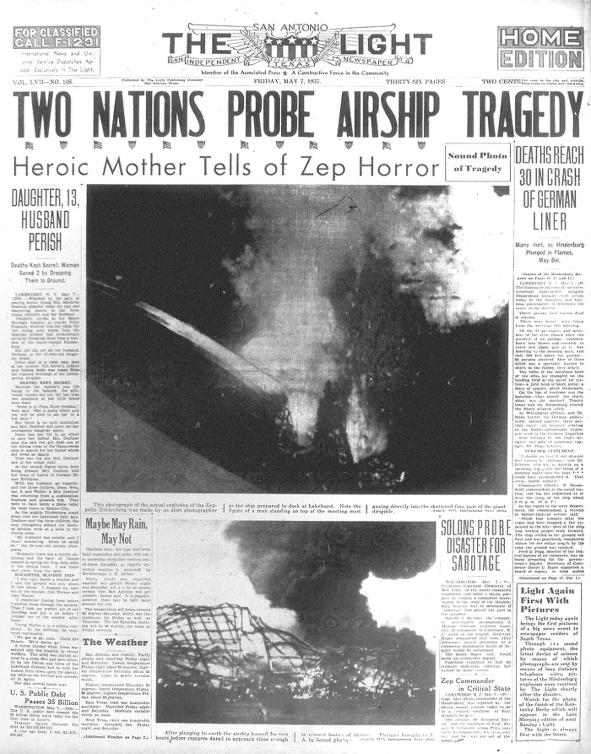 FRIDAY, MAY 7, 1937: The German airship the Hindenburg catches fire, killing 35 people. The event is caught on film, and the phrase,