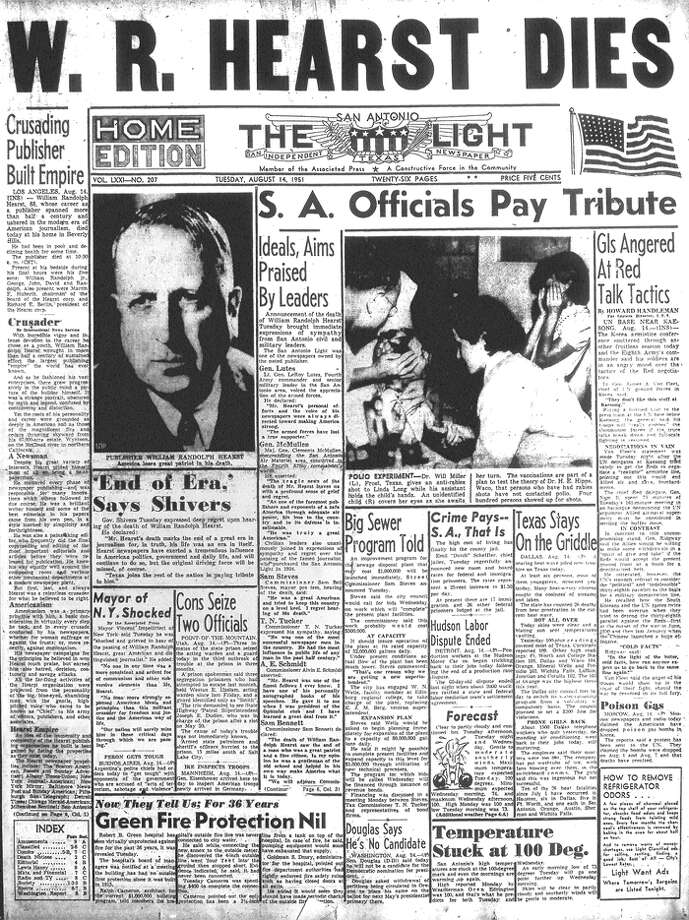 "TUESDAY, AUG. 14, 1951: San Antonio Light publisher William Randolph Hearst dies. Maj. Gen. Clements McMullen, commander of the San Antonio Air Materiel Area, says ""the tragic news of the death of Mr. Hearst leaves us with a profound sense of grief and regret. As one of the foremost publishers and exponents of a safe America through adequate air power, his loss to the country and to its defense is inestimable. He was truly a great American."" Photo: San Antonio Light Archives"