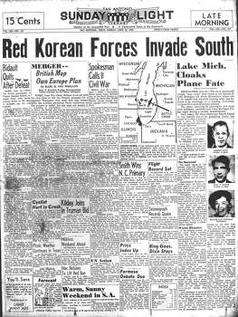 SUNDAY, JUNE 25, 1950: North Korea invades South Korea, beginning the Korean War. Photo: San Antonio Light Archives
