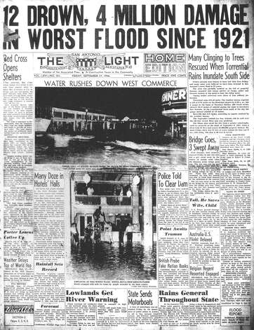 "FRIDAY, SEPT. 27, 1946: Several people are killed when San Antonio floods, but the bypass channels of the River Walk prevent catastrophic damage. ""At Market and Cass streets,"" the Light reports, ""a home was lifted from its foundations and at 9 a.m. began to float down Alazan Creek."" Photo: San Antonio Light Archives"