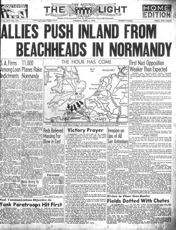 TUESDAY, JUNE 6, 1944: Allied forces invade the beaches in Normandy, France, in the operation known as D-Day. It turned the tide toward an Allied victory in World War II. Photo: San Antonio Light Archives
