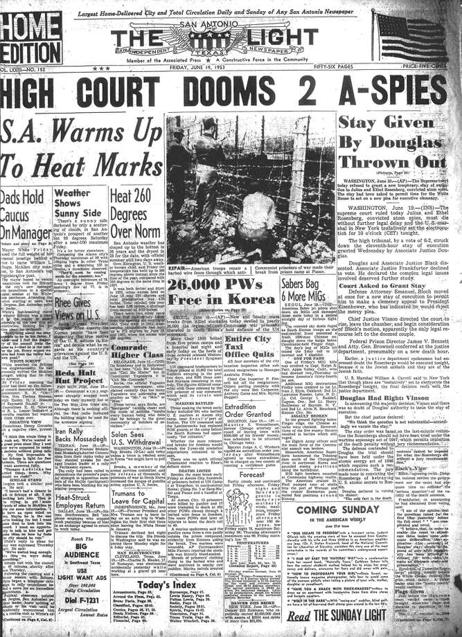 FRIDAY, JUNE 19, 1953: The U.S. Supreme Court refuses a stay of execution for Julius and Ethel Rosenberg, who were convicted of spying for the Soviet Union. They are put to death later the same day. Photo: San Antonio Light Archives
