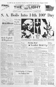 MONDAY, AUG. 6, 1962: The death of actress and sex symbol Marilyn Monroe shocks the nation. Meanwhile, San Antonio was two weeks into a heat wave. Photo: San Antonio Light Archives