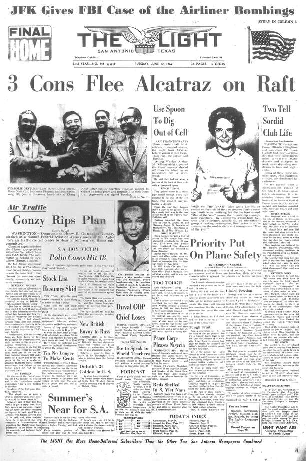TUESDAY, JUNE 12, 1962: Three convicts — Frank Morris and brothers John and Clarence Anglin — escape from Alcatraz on a raft after breaking out of the prison through a tunnel dug with a spoon. They are never seen again, and it's unknown if they survived. Photo: San Antonio Light Archives