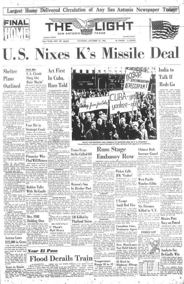 SATURDAY, OCT. 27, 1962: The United States turns down a deal from Soviet Premier Nikita Khrushchev to end the 13-day Cuban Missile Crisis. The next day, Kennedy and Khrushchev reach an agreement to end the standoff. Photo: San Antonio Light Archives