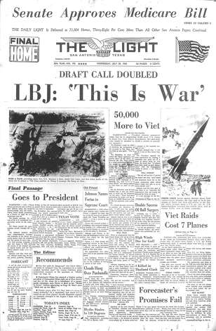 "WEDNESDAY, JULY 27, 1965: Remarking ""this is war,"" President Lyndon B. Johnson orders 50,000 more troops to Vietnam, marking the beginning of the United States' full-scale war. Photo: San Antonio Light Archives"