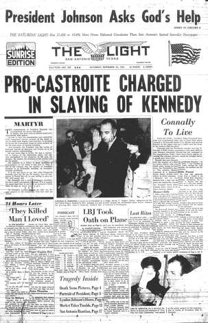 "SATURDAY, NOV. 23, 1963: President John F. Kennedy is killed and Texas Gov. John Connally is wounded when they are shot by Lee Harvey Oswald during a motorcade through Dallas' Dealey Plaza. ""They killed the man I loved,"" one San Antonio woman cried, according to the Light. Photo: San Antonio Light Archives"