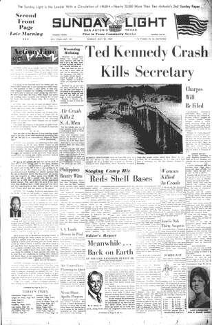 SUNDAY, JULY 20, 1969: Sen. Ted Kennedy crashes his car, killing his secretary Mary Jo Kopechne. Photo: San Antonio Light Archives