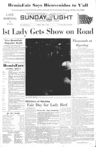 SUNDAY, APRIL 7, 1968: First Lady Lady Bird Johnson opens HemisFair, the official 1968 world's exhibition, in San Antonio. Photo: San Antonio Light Archives