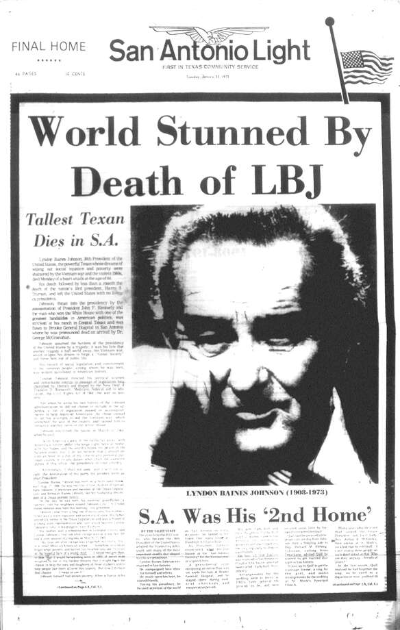 TUESDAY, JAN. 23, 1973: Former President Lyndon B. Johnson dies en route to Brooke General Hospital in San Antonio. Photo: San Antonio Light Archives
