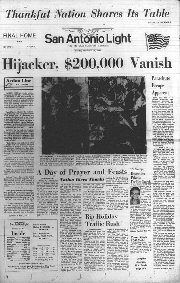 THURSDAY, NOV. 25, 1971: Hijacker D.B. Cooper parachutes off a plane en route from Seattle to Reno after stealing $200,000. He and the money have never been found, and investigation into the hijacking is ongoing. Photo: San Antonio Light Archives
