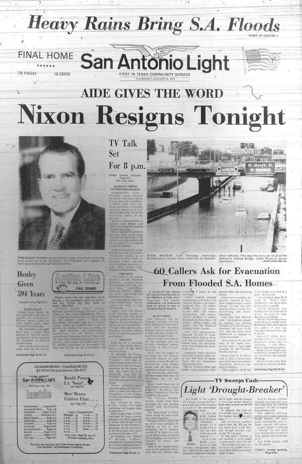 THURSDAY, AUG. 8, 1974: It is announced that President Richard Nixon will resign amid the Watergate scandal. In San Antonio, more than five inches of rain lead to flooding in the city. Photo: San Antonio Light Archives