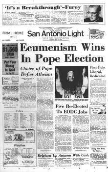 "TUESDAY, OCT. 17, 1978: The Catholic Church makes history by selected Cardinal Karol Wojtyla of Poland, a Communist-controlled country, as the next pope, John Paul II. San Antonio Archbishop Francis J. Furey told the Light he was not surprised the next pope will not be an Italian. ""The pope is an international figure,"" Furey said. Photo: San Antonio Light Archives"