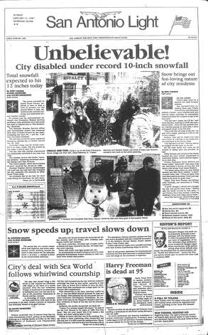 "SUNDAY, JAN. 13, 1985: ""Unbelievable,"" the Light exclaimed. And it was: The Alamo City was covered with more than 13 inches of snow after the worst snowfall in South Texas history. But most San Antonians weren't complaining: they got a snow day on Monday. Photo: San Antonio Light Archives"