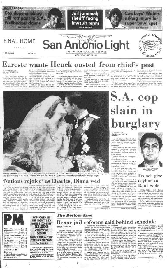 WEDNESDAY, JULY 29, 1981: The world watches as Prince Charles and Lady Diana Spencer at St. Paul's Cathedral in London. In San Antonio, homeowner Baxter Wilson shoots and kills off-duty San Antonio Police Officer Frank P. Casarez when Wilson says he caught Casarez burglarizing his home. Photo: San Antonio Light Archives