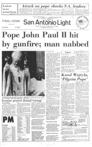 "WEDNESDAY, MAY 13, 1981: Pope John Paul II is seriously wounded by a would-be assassin in Saint Peter's Square. ""This is a further sign of the sickness of our times ... such a tragic thing because the present pope has been such a figure of leadership and conscience for the entire world,"" said Rev. Don Baugh, executive director of the San Antonio Community of Churches. Photo: San Antonio Light Archives"