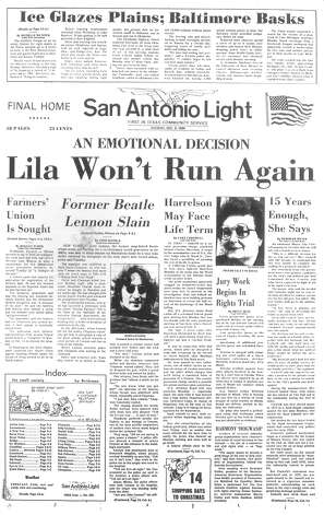 TUESDAY, DEC. 9, 1980: Former Beatle John Lennon is shot and killed by Mark David Chapman in New York. In San Antonio, Lila Cockrell announces she will not seek a fourth term as mayor of San Antonio. Photo: San Antonio Light Archives