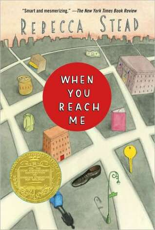 2010 Newbery winner: When You Reach Me, by Rebecca Stead.