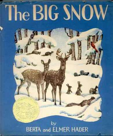 1949 Caldecott winner: The Big Snow by Berta & Elmer Hader