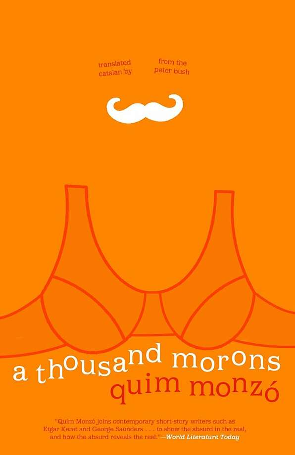 A Thousand Morons, by Quim Monzo Photo: Open Letter