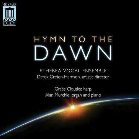 "Etherea Vocal Ensemble's ""Hymn to the Dawn"""