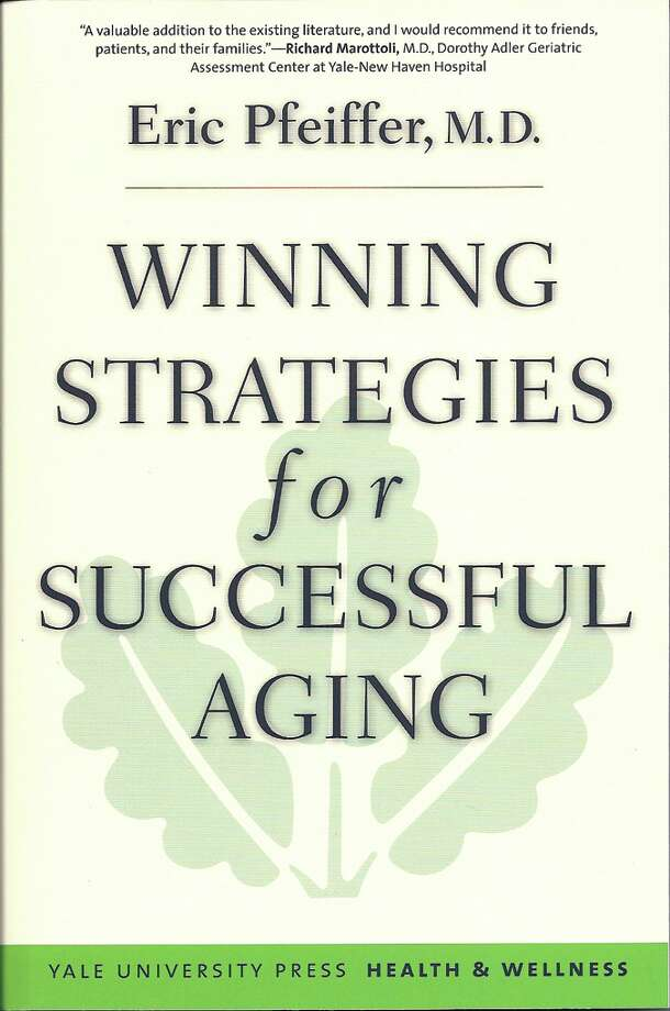 ?Winning Strategies for Successful Aging,? by Eric Pfeiffer, M.D. ($16, Yale University Press).