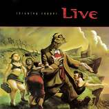 "Live – ""Throwing Copper:""  The ""Lighting Crashes"" video was on MTV about ever third song the year after this 1994 album was released, and overall the record has sold more than eight million copies in the U.S. (Album cover)"