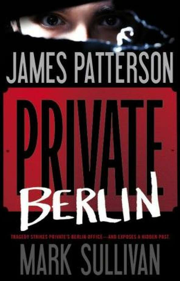 """Private Berlin"" by James Patterson Photo: Xx"