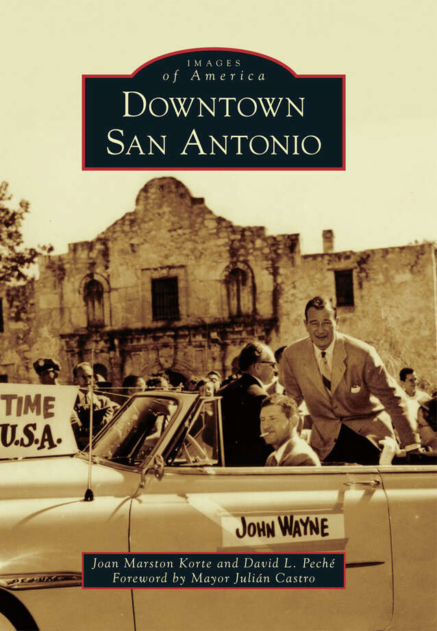 """Downtown San Antonio"" is a new book of historic photos by local amateur historians Joan Marston Korte and David L. Peche. Photo: Courtesy Arcadia Publishing"