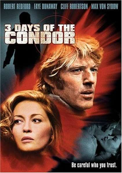 THREE DAYS OF THE CONDOR -- prescient film from 1975, though of as just another thriller at the time