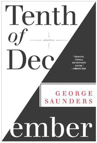 """Tenth of December"" by George Saunders"