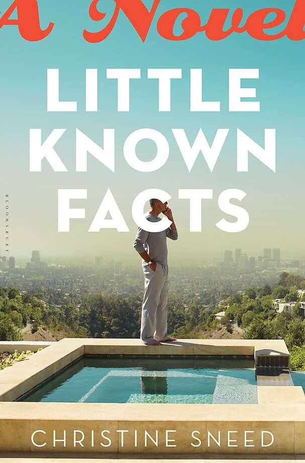 Little Known Facts, by Christine Sneed Photo: Bloomsbury USA