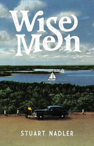 Wise Men, by Stuart Nadler Photo: Reagan Arthur Books
