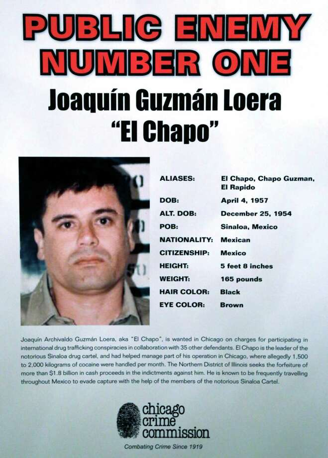 This poster displayed at a Chicago Crime Commission news conference Thursday, Feb. 14, 2013, in Chicago, shows Joaquin ``El Chapo'' Guzman, a drug kingpin in Mexico, who was deemed Chicago's  Public Enemy No. 1,  It is first time since prohibition, when the label was  created for Al Capone, that anyone else has been named Public Enemy No. 1.  (AP Photo/M. Spencer Green) Photo: M. Spencer Green, Associated Press / AP