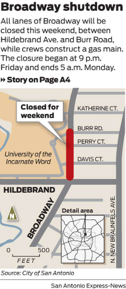 All lanes of Broadway will be closed this weekend, between Hildebrand Ave. and Burr Road, while crews construct a gas main. The closure began at 9 p.m. Friday and ends 5 a.m. Monday. Photo: Mike Fisher