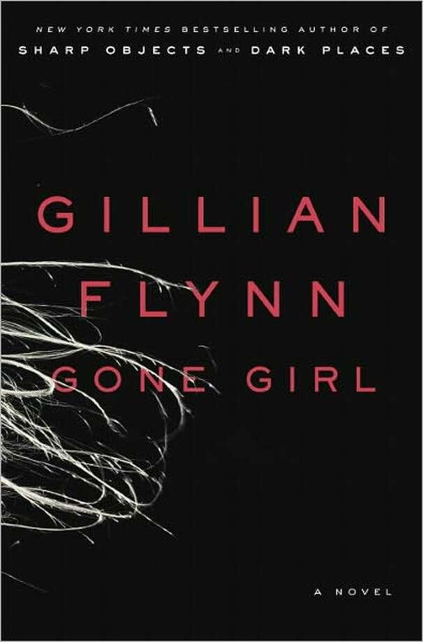 """Gone Girl,"" by Gillian Flynn Photo: Xx"