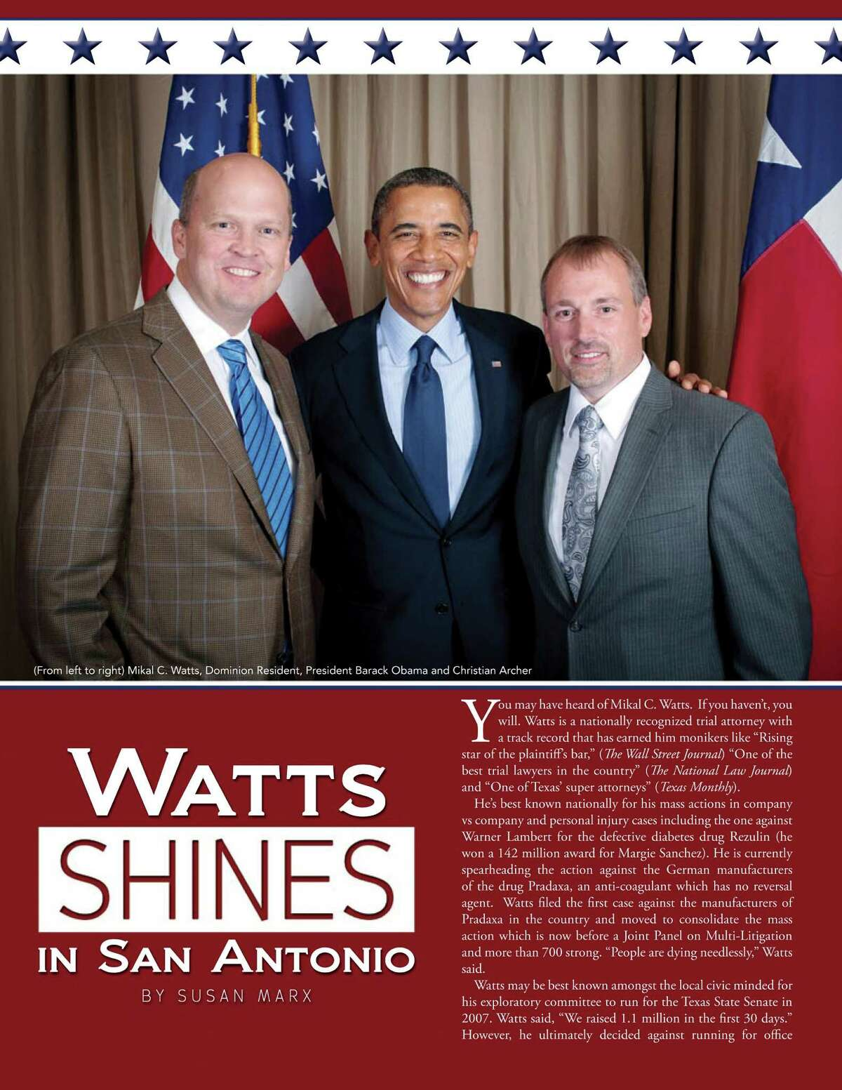 A digital file of Winter-Spring 2013 issue of The Dominion Magazine featuring a story on Mikal Watts, left, seen with President Obama and Christian Archer.