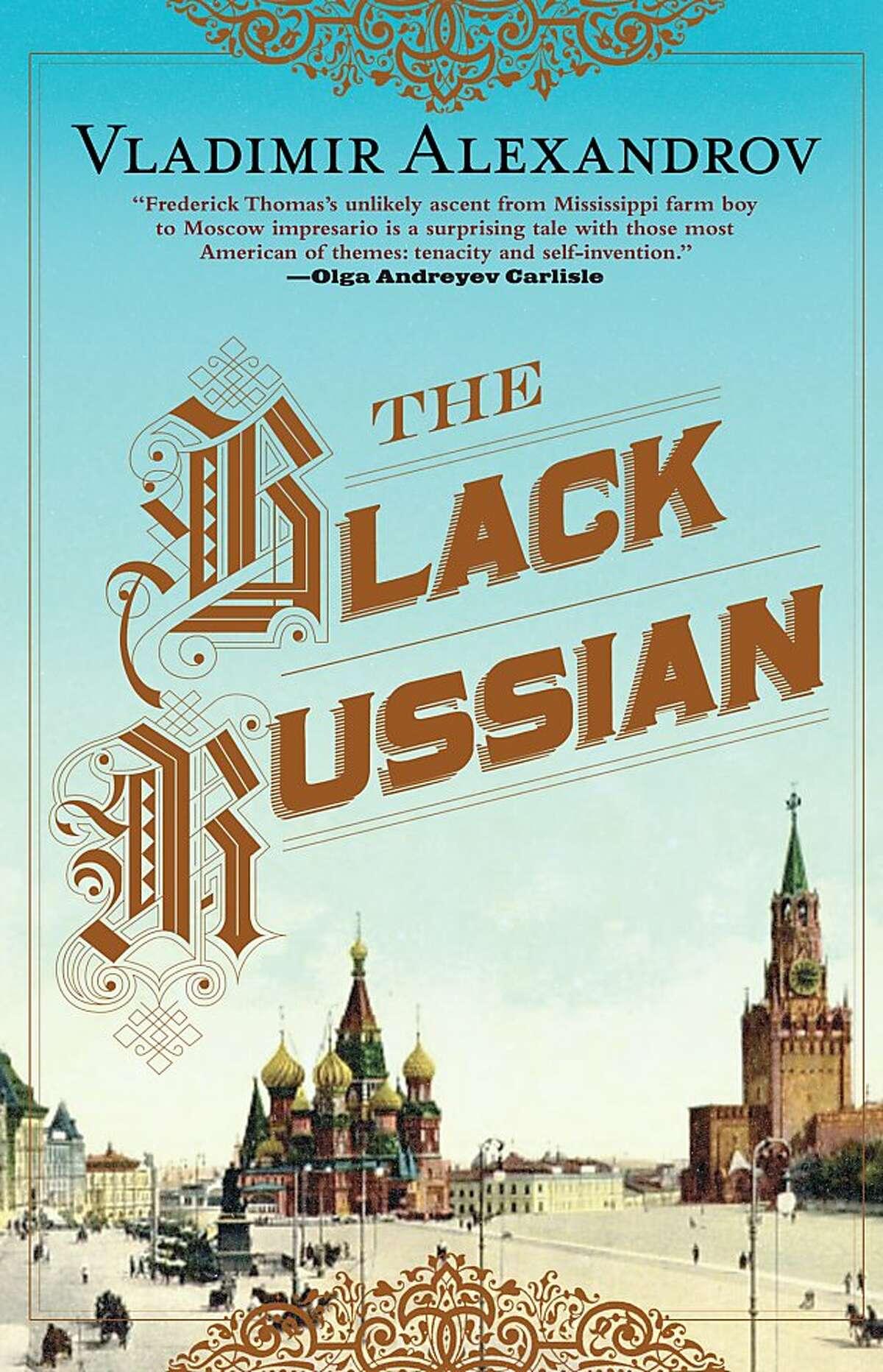 The Black Russian, by Vladimir Alexandrov