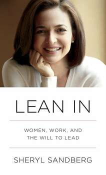 """March 11: Facebook COO Sheryl Sandberg pens a tell-all women-at-work advice book inspired by her viral 2010 TED talk. While it encourages women to """"lean in"""" and to pick a good life partner, it ignites myriad responses - from homemakers, colleagues and college students - and launches a handful of """"Lean In"""" circles. Photo: Knopf"""