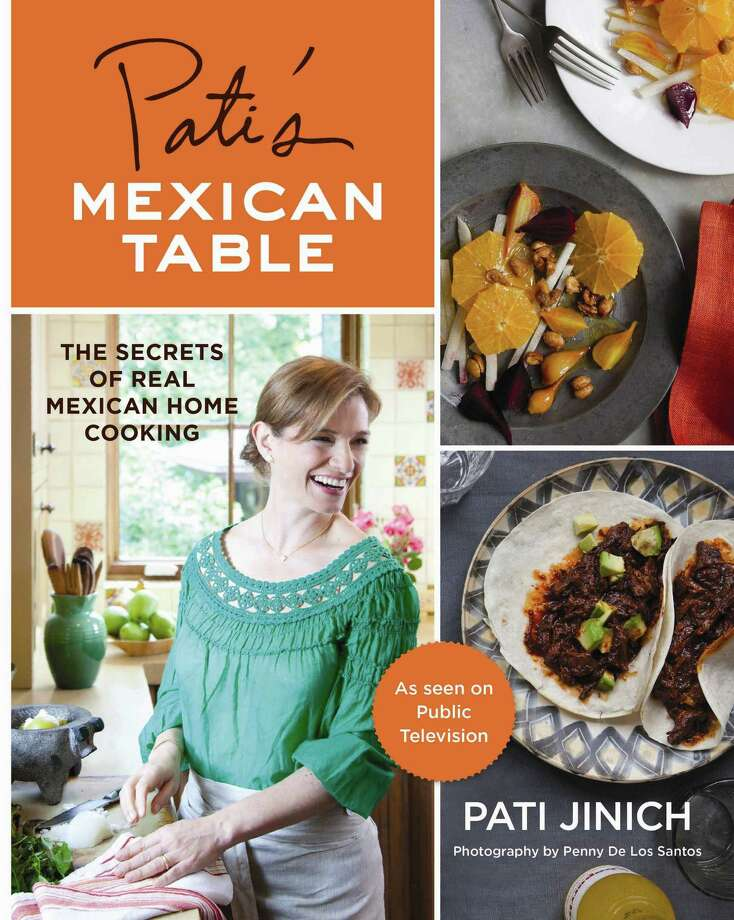 "Cover: ""Pati's Mexican Table"" by Pati Jinich (Houghton Mifflin Harcourt) Photo: Penny De Los Santos"