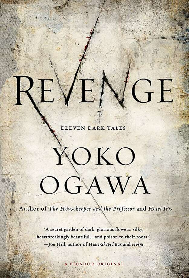 Revenge, by Yoko Ogawa Photo: Picador