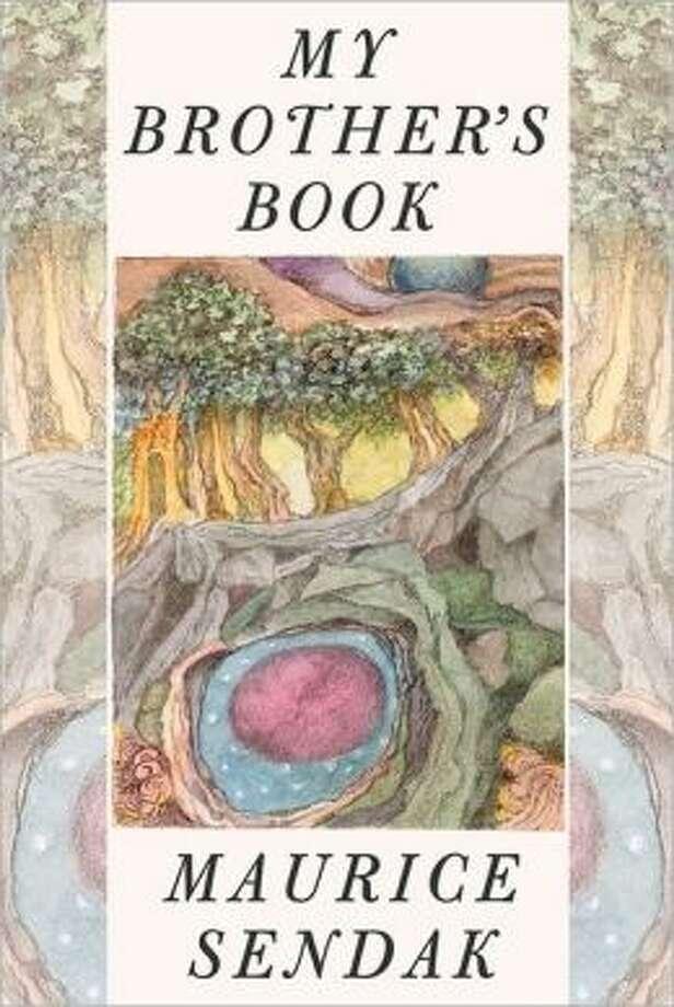 """My Brother's Book"" by Maurice Sendak Photo: Xx"