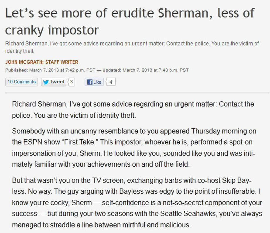 The News Tribune of TacomaWriting for the TNT, local sports columnist John McGrath wondered what happened to the Richard Sherman whom Seahawks fans have come to know. Sure, it's not out of character (at all) for Sherman to run his mouth off, but McGrath opined that his ESPN appearance was uncharacteristically classless and mean.