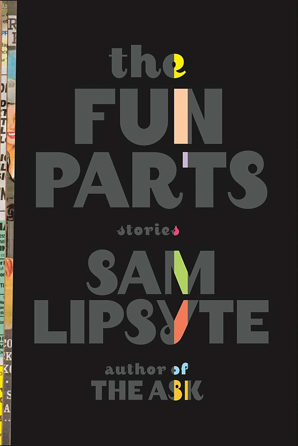 The Fun Parts, by Sam Lipsyte